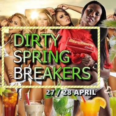 dirty spring brakers 27. & 28. April